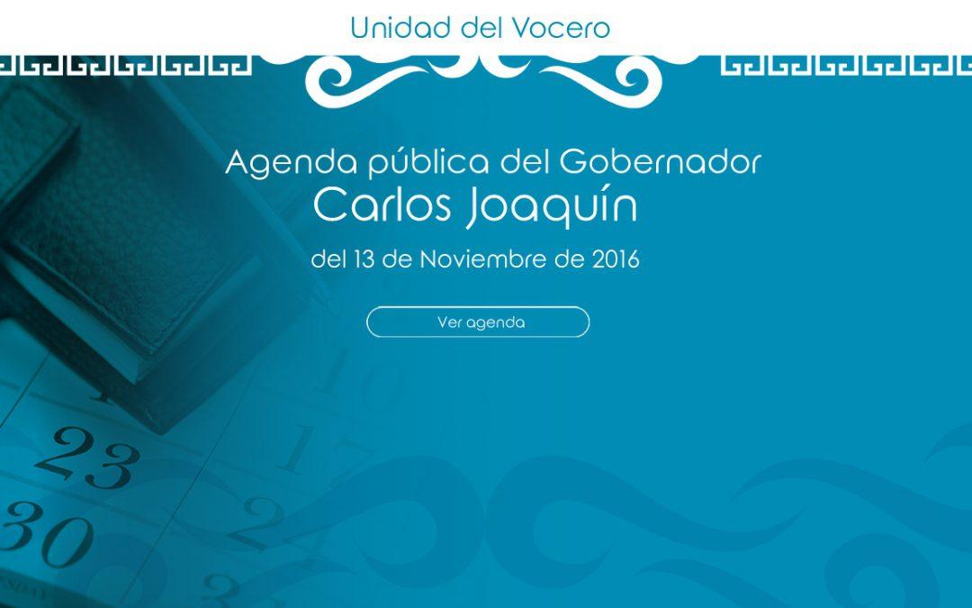Agenda pública del Gobernador Carlos Joaquín del domingo 13 de Noviembre de 2016
