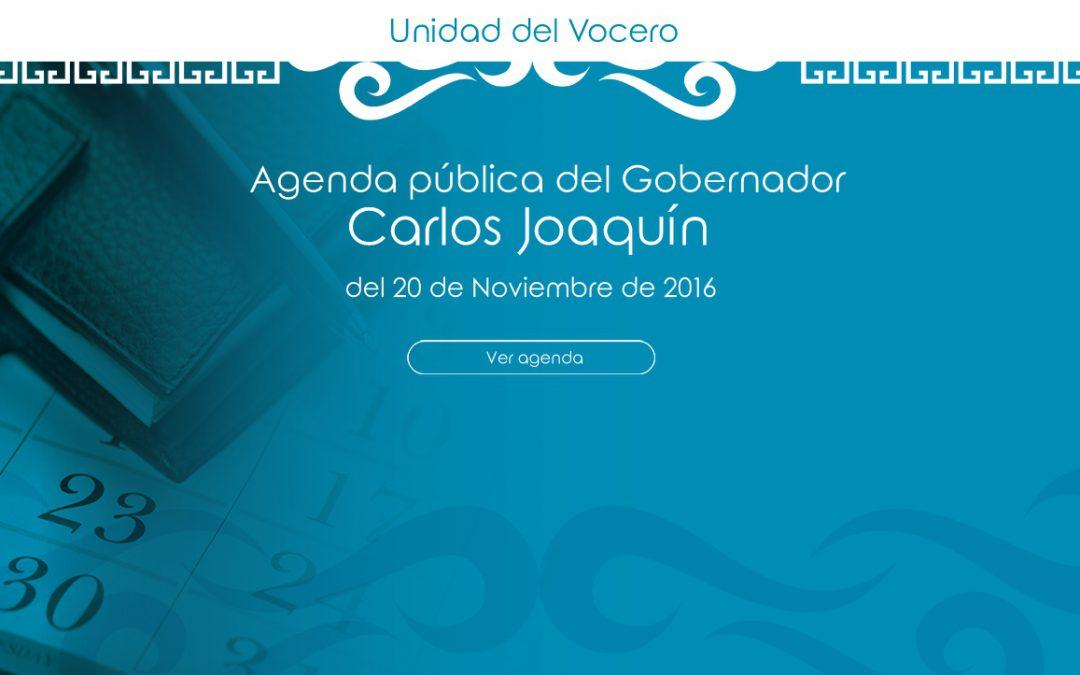 Agenda pública del Gobernador Carlos Joaquín del domingo 20 de Noviembre de 2016