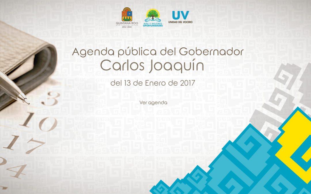 Agenda pública del Gobernador Carlos Joaquín del 13 Enero de 2017