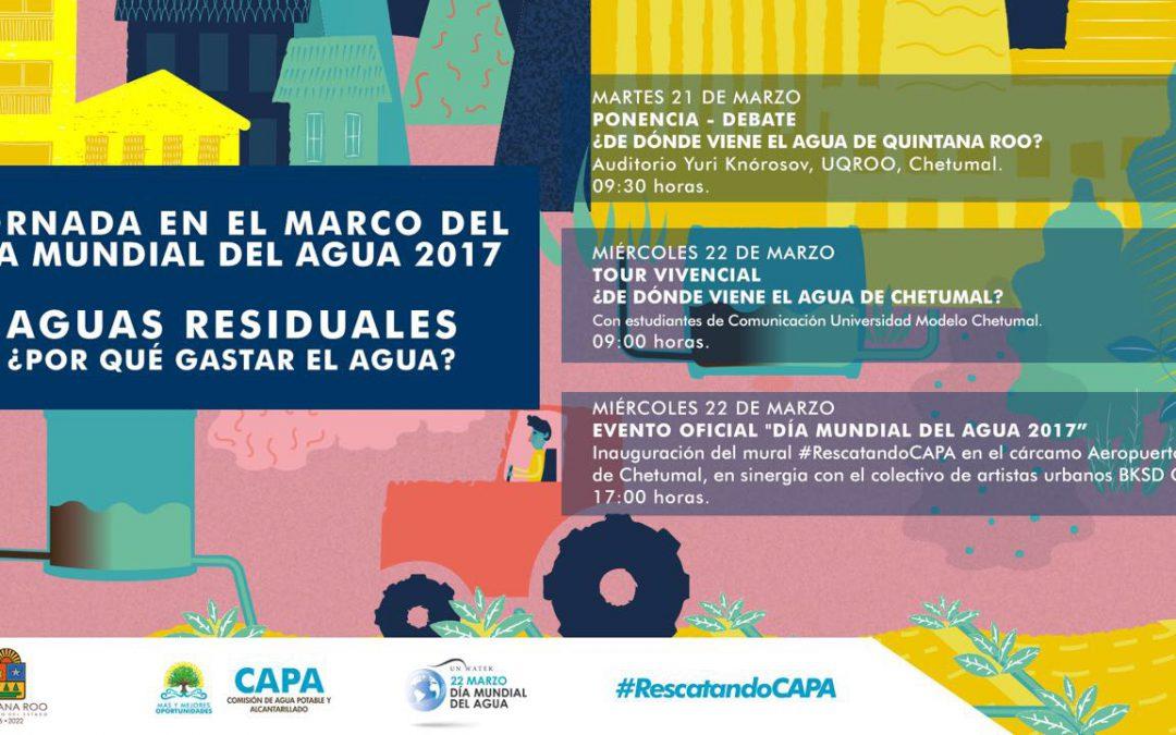 CAPA invita a la ciudadanía a participar en las actividades con motivo del Día Mundial del Agua 2017