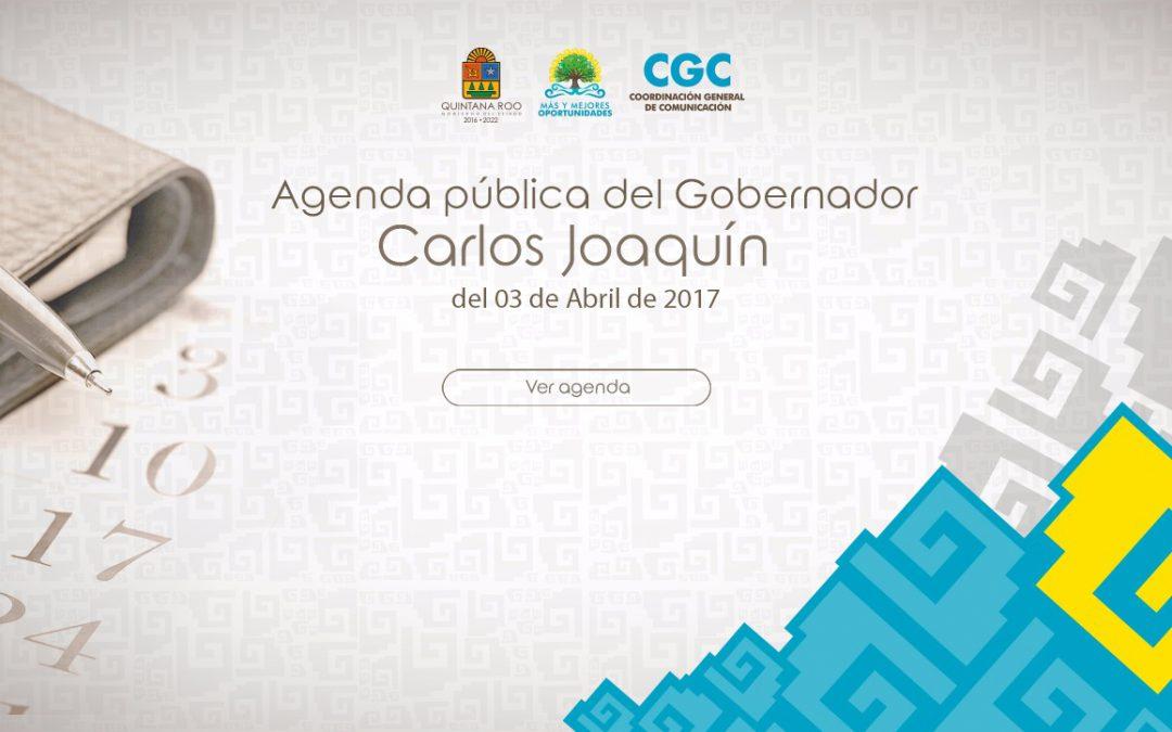 Agenda pública del Gobernador Carlos Joaquín del 3 de Abril de 2017