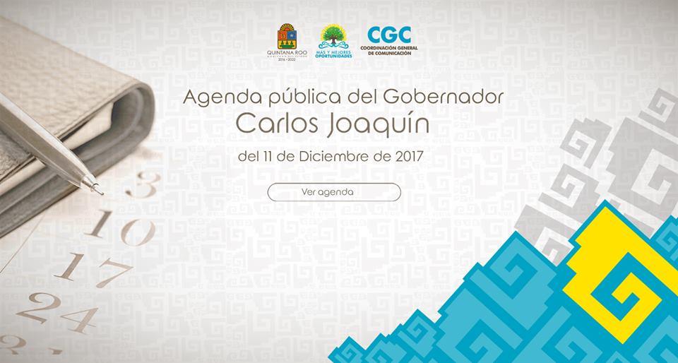 Agenda Pública del Gobernador Carlos Joaquín del 11 de Diciembre de 2017